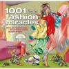 1001 Little Fashion Miracles: Stylish Wardrobe Solutions From Head to Toe - Caroline Jones, Fiona Wright