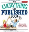 The Everything Get Published Book: All You Need to Know to Become a Successful Author - Meg Schneider, Barbara Doyen