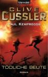 Tödliche Beute: Ein Kurt-Austin-Roman (German Edition) - Thomas Haufschild, Clive Cussler, Paul Kemprecos