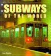 Subways of the World - Stan Fischler