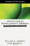 Understanding Intelligent Design - William A. Dembski, Sean McDowell