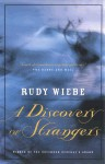 A Discovery Of Strangers - Rudy Wiebe