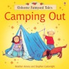 Camping Out (Usborne Farmyard Tales) - Heather Amery, Stephen Cartwright