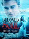 Beloved Soul - Shelly Pratt, Kim Richards, Amanda Kelsey