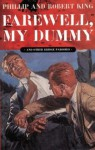 Farewell, My Dummy: And Other Bridge Parodies - Phillip King, Robert King