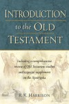 Introduction to the Old Testament - R.K. Harrison