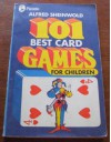101 Best Card Games For Children (Piccolo Books) - Alfred Sheinwold, Doug Anderson
