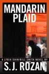 MANDARIN PLAID (Lydia Chin/Bill Smith series) - SJ Rozan