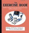 The Exercise Book: creative writing exercises from Victoria University's Institute of Modern letters - Ken Duncum, Bill Manhire, Chris Price, Damien Wilkins