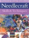 Needlecraft Skills & Techniques - Lucinda Ganderton