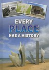 Every Place Has a History - Andrew Langley