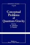 Conceptual Problems of Quantum Gravity - Ashtekar, John J. Stachel