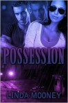 Possession - Linda Mooney