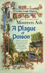 A Plague of Poison (Templar Knight Mystery #3) - Maureen Ash