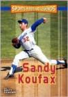 Sandy Koufax - Matt Doeden