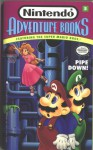 Pipe Down (Nintendo Books 5): Pipe Down - Clyde Bocso, Ruth Ashby, Clyde Bocso