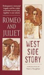 Romeo and Juliet/West Side Story - Arthur Laurents, William Shakespeare