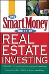 The SmartMoney Guide to Real Estate Investing - Gerri Willis