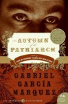 Autumn Of The Patriarch - Gabr Garcia Marquez