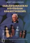 Családdinamikai kötődések rákbetegeknél - Bert Hellinger, Bak Judit
