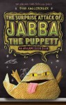 The Surprise Attack of Jabba the Puppett: An Origami Yoda Book - Tom Angleberger