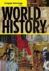 Cengage Advantage Books: World History - Jiu-Hwa Lo Upshur, Janice J. Terry, Jim Holoka, Richard D. Goff, George H. Cassar