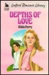 Depths of Love - Hilda Perry