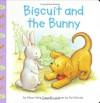 Biscuit and the Bunny - Alyssa Satin Capucilli, Pat Schories