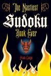 The Nastiest Sudoku Book Ever - Frank Longo
