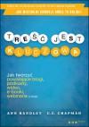 Treść jest kluczowa. Jak tworzyć powalające blogi, podkasty, wideo, e-booki, webinaria (i inne) - Ann Handley, C.C. Chapman