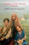 Children of the Famine Trilogy - Marita Conlon-McKenna