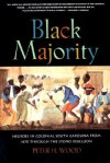 Black Majority: Negroes in Colonial South Carolina from 1670 through the Stono Rebellion - Peter H. Wood