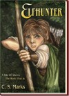 Elfhunter (A Tale Of Alterra, The World That Is, #1) - C.S. Marks