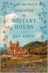 Die fernen Stunden - Kate Morton