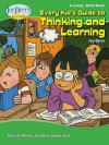 Every Kid's Guide to Thinking & Learning - Joy Berry