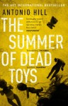The Summer of Dead Toys - Antonio Hill, Laura McGlouglin