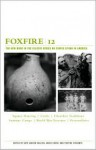 Foxfire 12 - Eliot Wigginton, Kaye Carver Collins, Angie Cheek