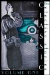 Classic Detective Stories: Volume 1 - Arthur Morrison, Catherine Louisa Pirkis, Emmuska Orczy, Jacques Futrelle, Robert Barr, Max Pemberton