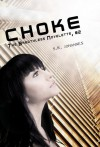 Choke - S.R. Johannes