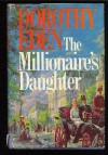 The Millionaire's Daughter - Dorothy Eden