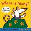 Where Is Maisy? (Maisy) (Maisy) - Lucy Cousins