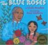 Blue Roses - Linda Boyden, Amy Córdova