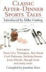 Classic After-Dinner Sports Tales - Jonathan Rice, Brough Scott, Cecil Parkinson, Liz Fraser, Alan Knott, Nicholas Parson, Jonty Rhodes, Mike Gatting