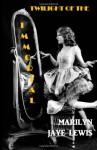 Twilight of the Immortal - Marilyn Jaye Lewis