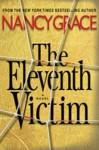 The Eleventh Victim (Audio) - Nancy Grace