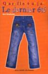 Le dernier été (Quatre filles et un jean, #4) - Ann Brashares, Vanessa Rubio