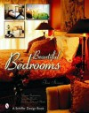 Beautiful Bedrooms: Design Inspirations from the World's Leading Inns and Hotels - Schiffer Publishing Ltd