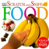 Scratch N Sniff Food - DK Publishing