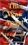 The War Apart - Part I - T.J. Johnson