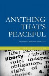 Anything That's Peaceful: The Case for the Free Market - Leonard E. Read
